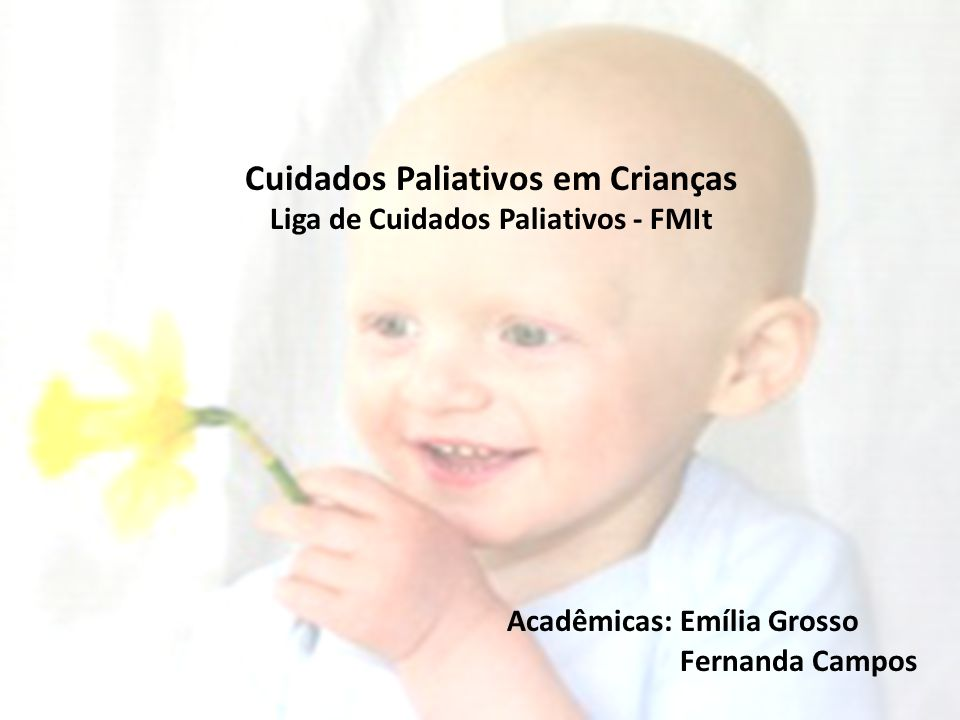 Cuidados Paliativos em Crianças Acadêmicas: Emília Grosso