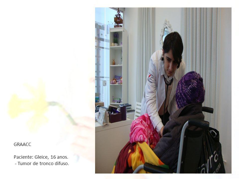 GRAACC Paciente: Gleice, 16 anos. - Tumor de tronco difuso.
