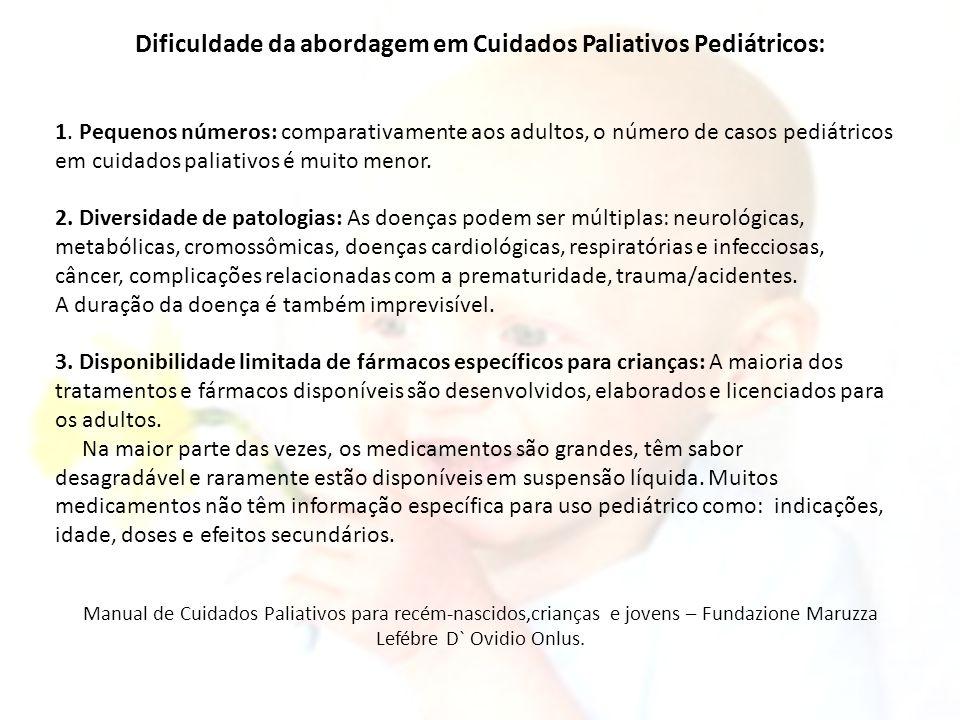 Dificuldade da abordagem em Cuidados Paliativos Pediátricos: