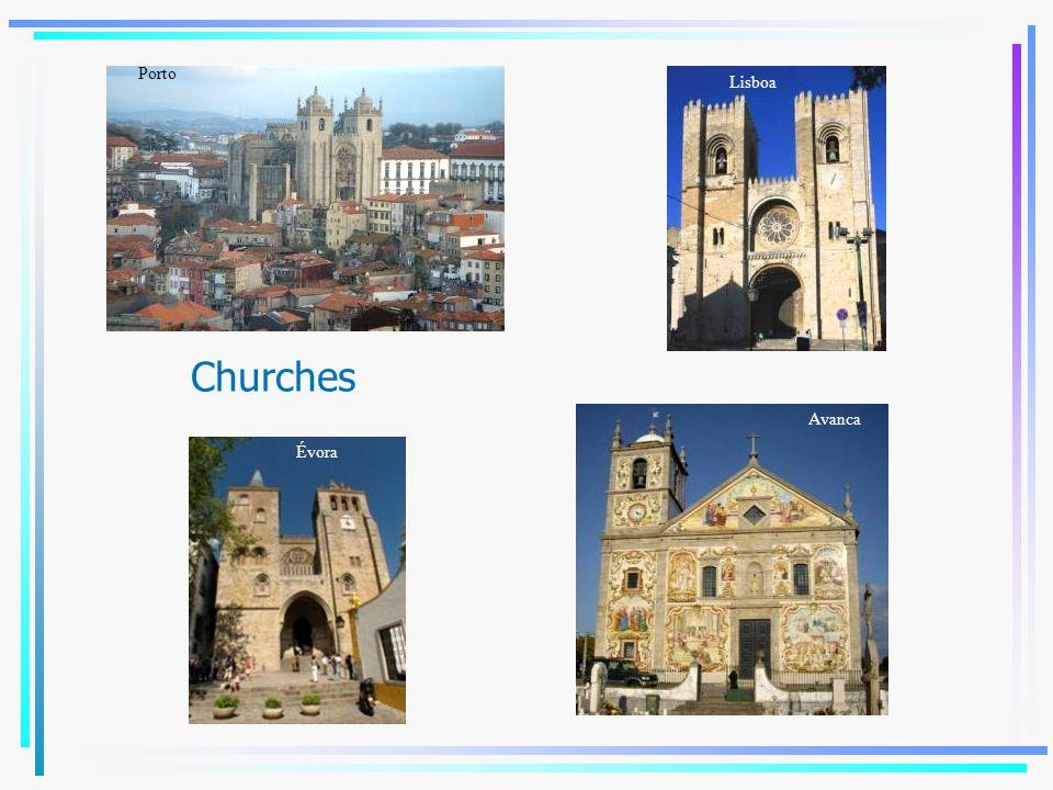 Porto Lisboa Churches Avanca Évora Coimbra