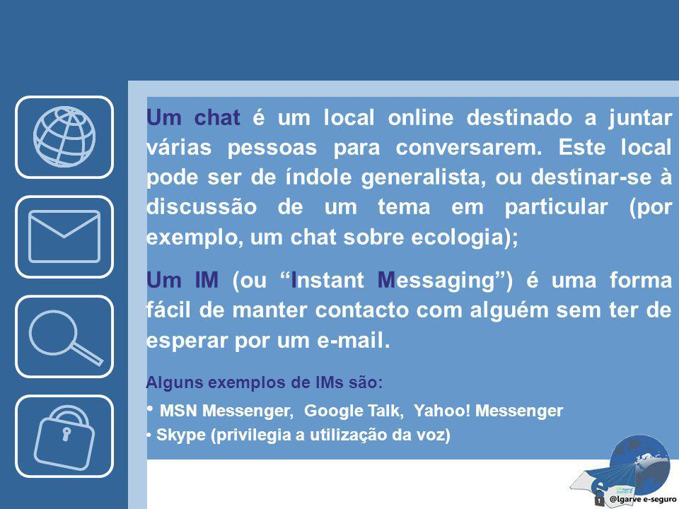 MSN Messenger, Google Talk, Yahoo! Messenger