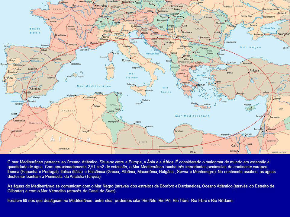 O mar Mediterrâneo pertence ao Oceano Atlântico