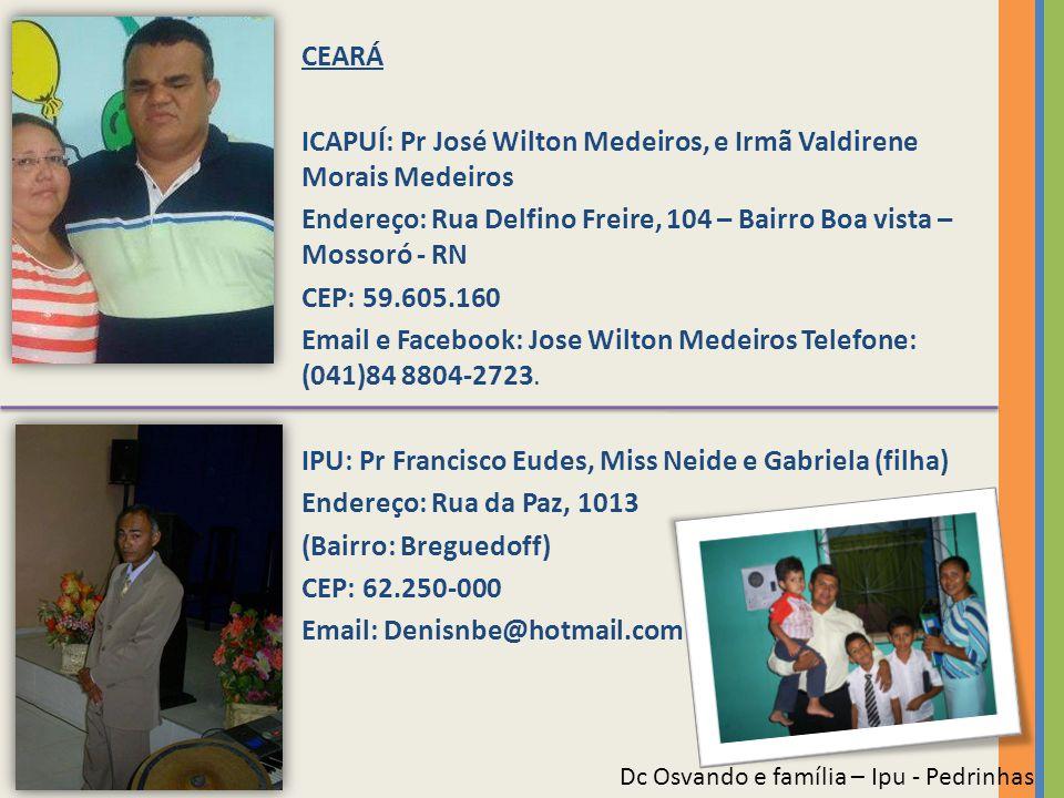 ICAPUÍ: Pr José Wilton Medeiros, e Irmã Valdirene Morais Medeiros