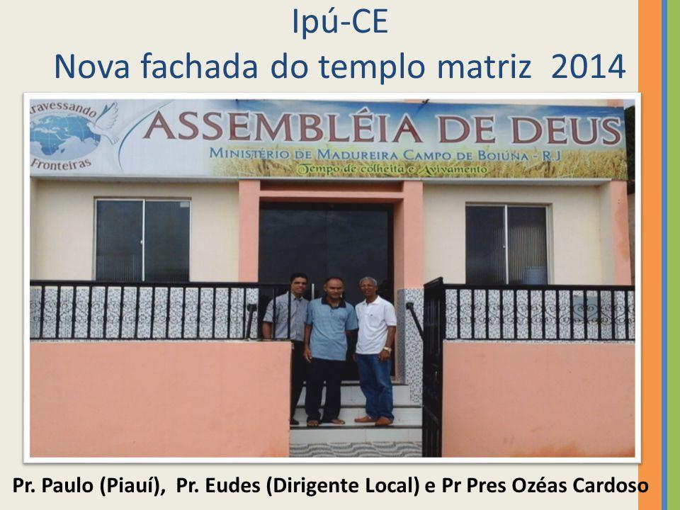 Ipú-CE Nova fachada do templo matriz 2014