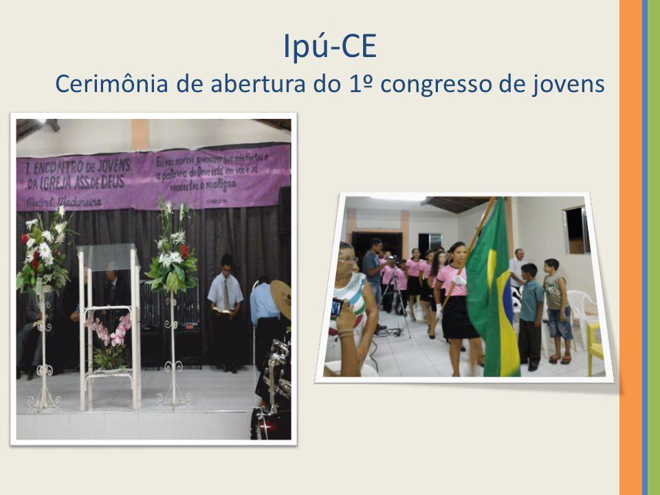 Ipú-CE Cerimônia de abertura do 1º congresso de jovens