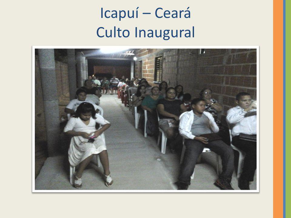 Icapuí – Ceará Culto Inaugural