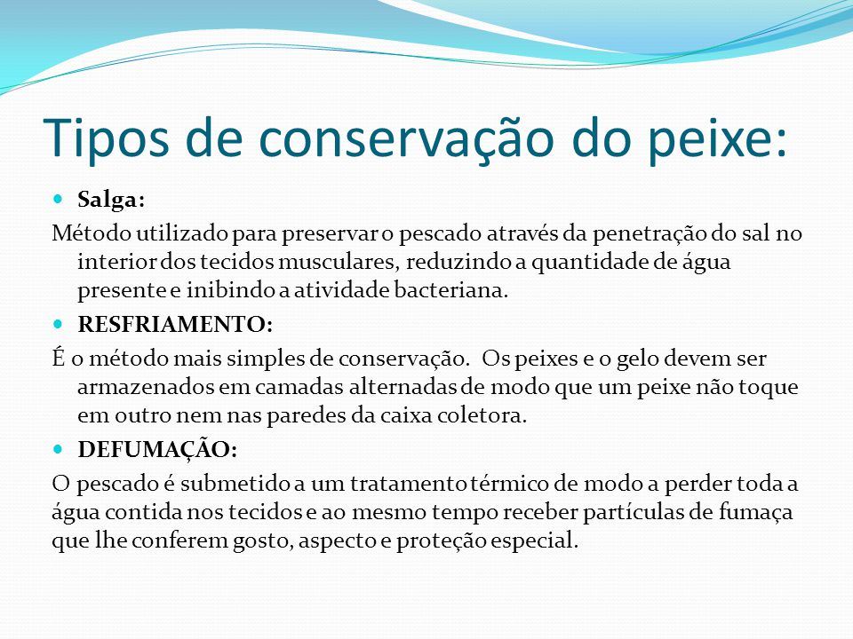 Tipos de conservação do peixe: