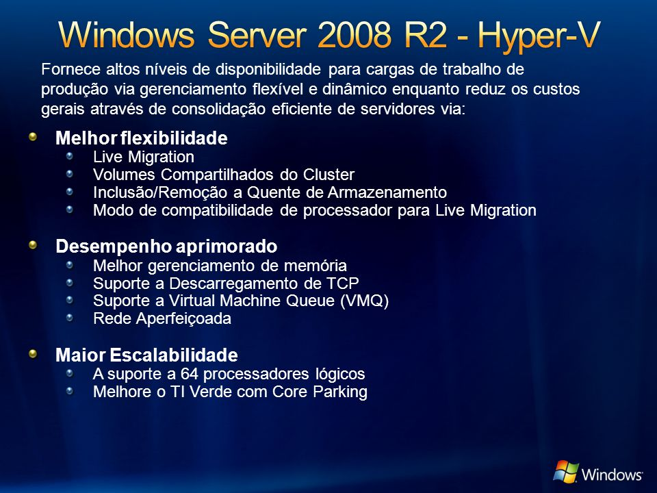 Windows Server 2008 R2 - Hyper-V