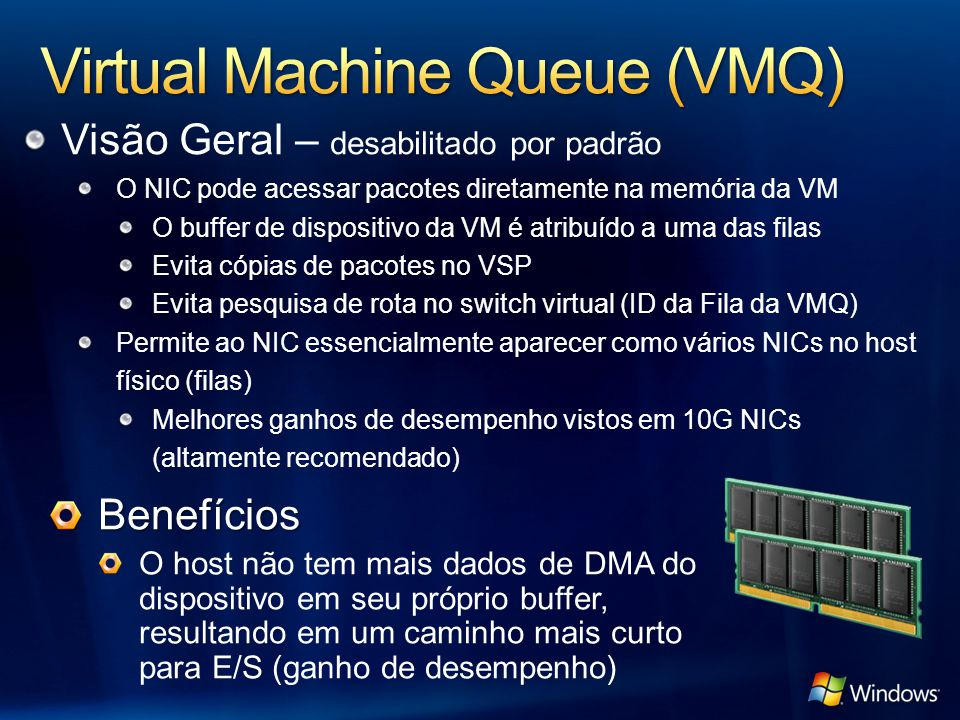 Virtual Machine Queue (VMQ)