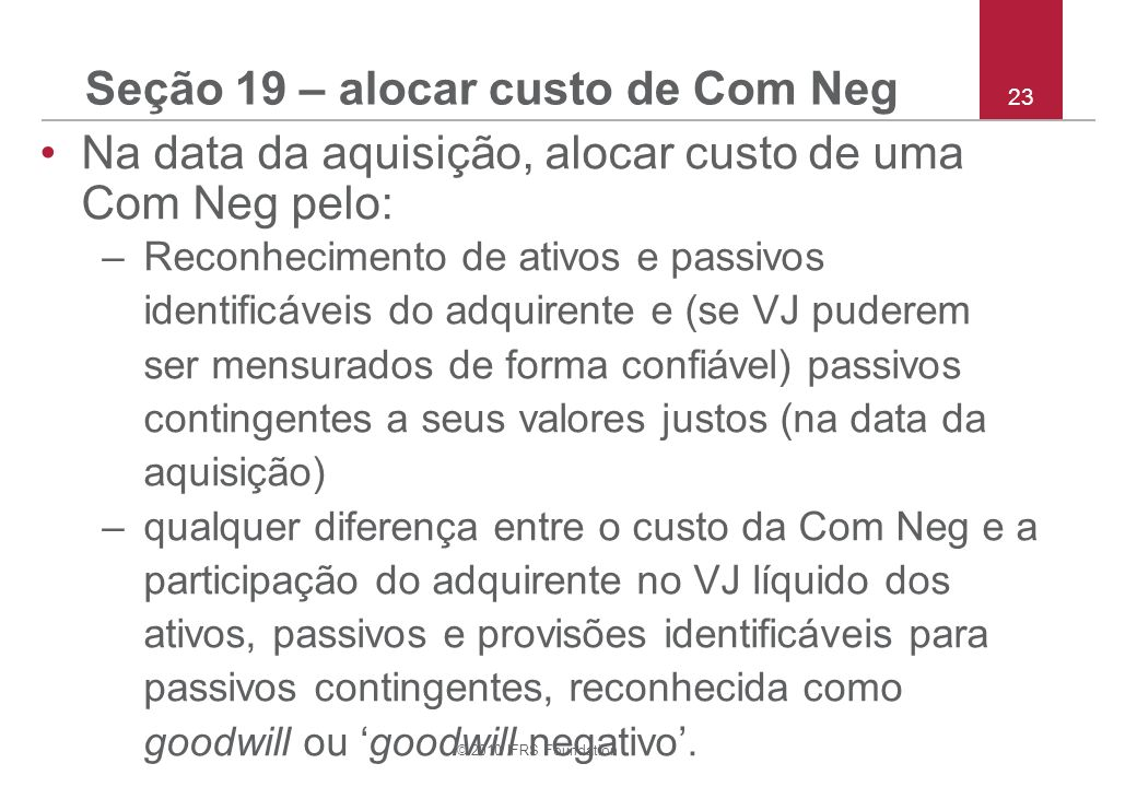 Seção 19 – alocar custo de Com Neg