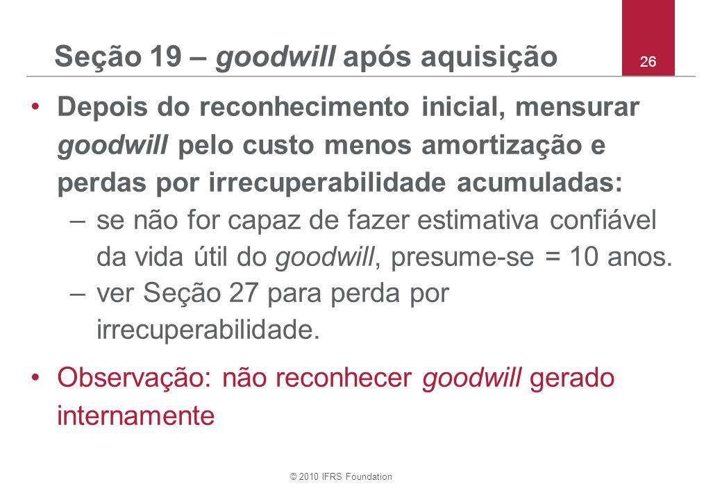 Seção 19 – goodwill após aquisição