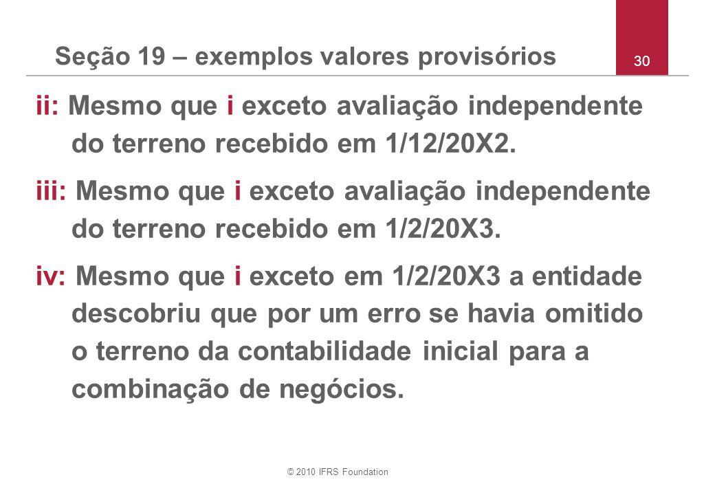 Seção 19 – exemplos valores provisórios