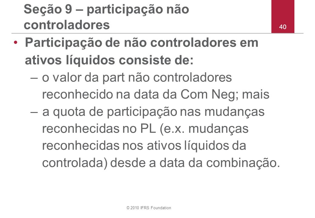 Seção 9 – participação não controladores