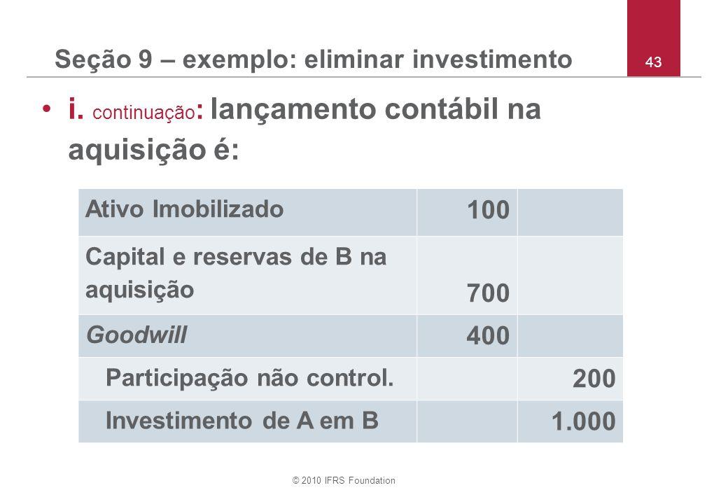 Seção 9 – exemplo: eliminar investimento