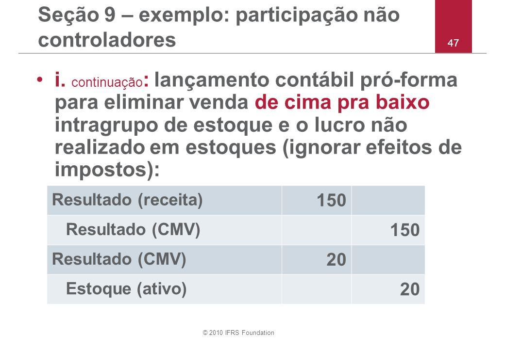 Seção 9 – exemplo: participação não controladores