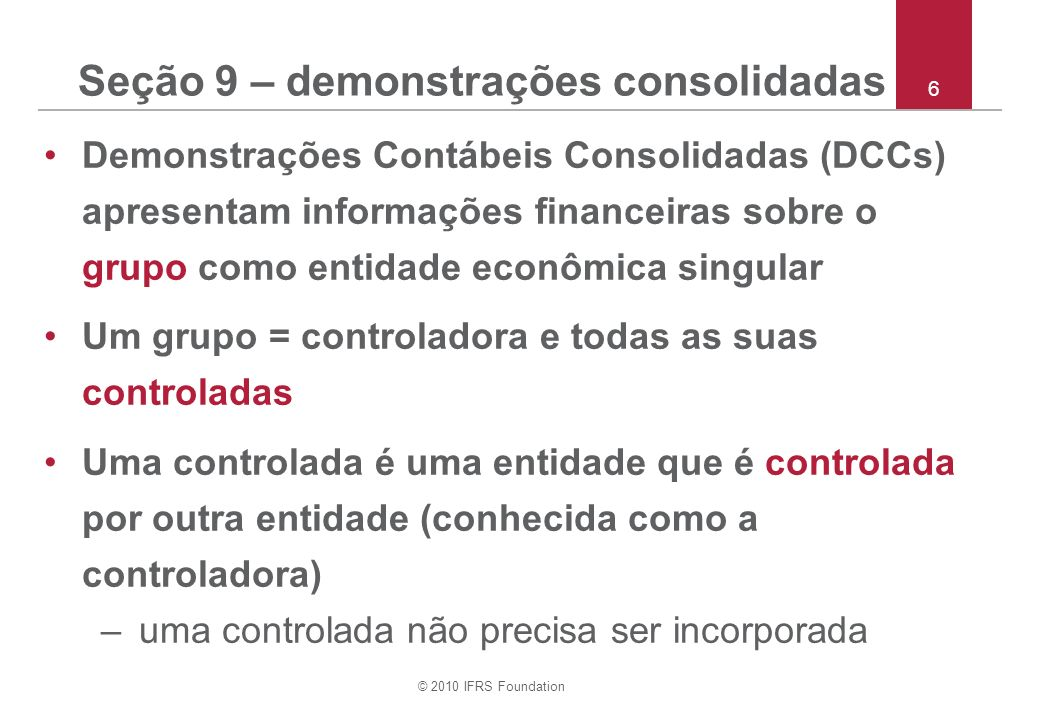 Seção 9 – demonstrações consolidadas