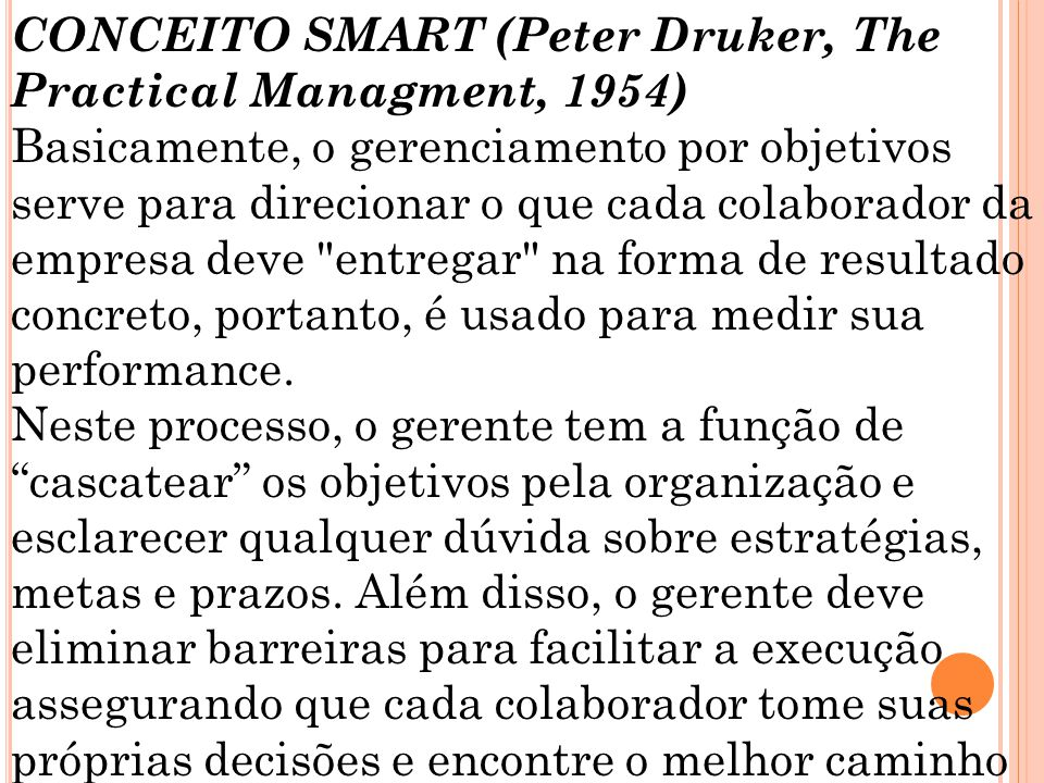 CONCEITO SMART (Peter Druker, The Practical Managment, 1954)