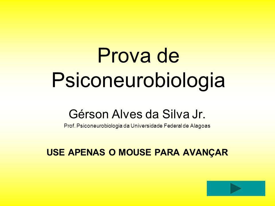 Prova de Psiconeurobiologia