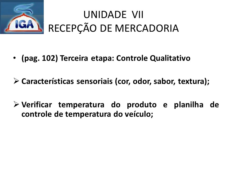 UNIDADE VII RECEPÇÃO DE MERCADORIA