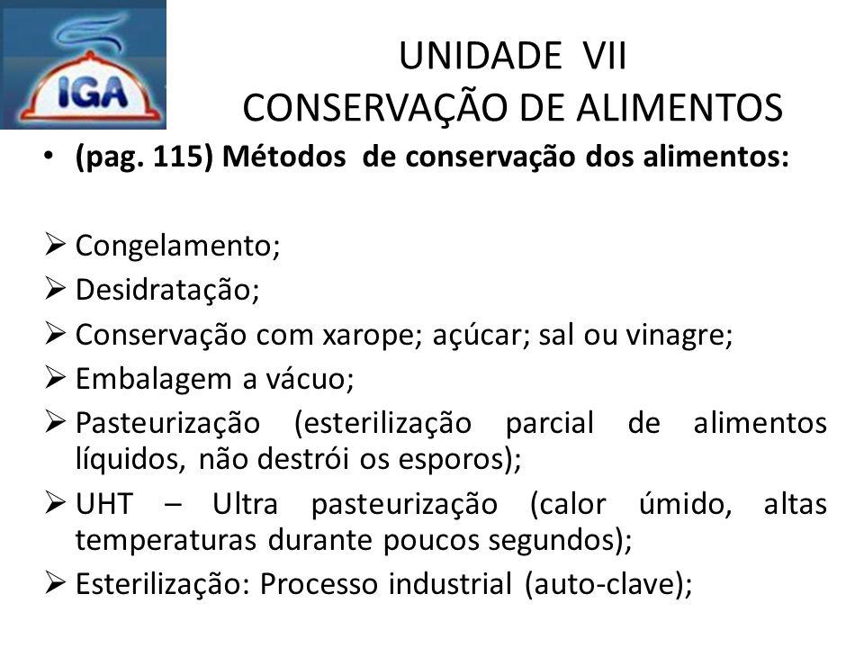 UNIDADE VII CONSERVAÇÃO DE ALIMENTOS