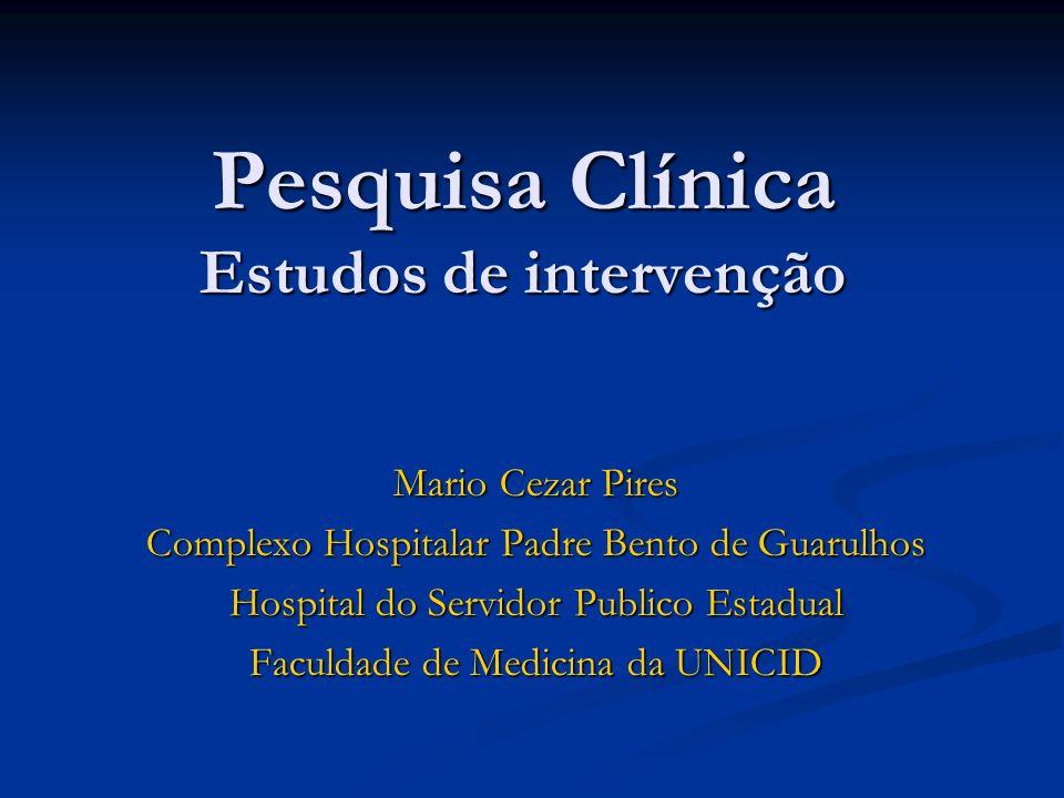 Pesquisa Clínica Estudos de intervenção