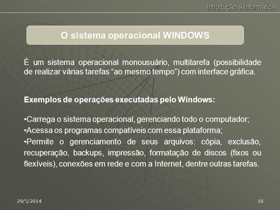 O sistema operacional WINDOWS