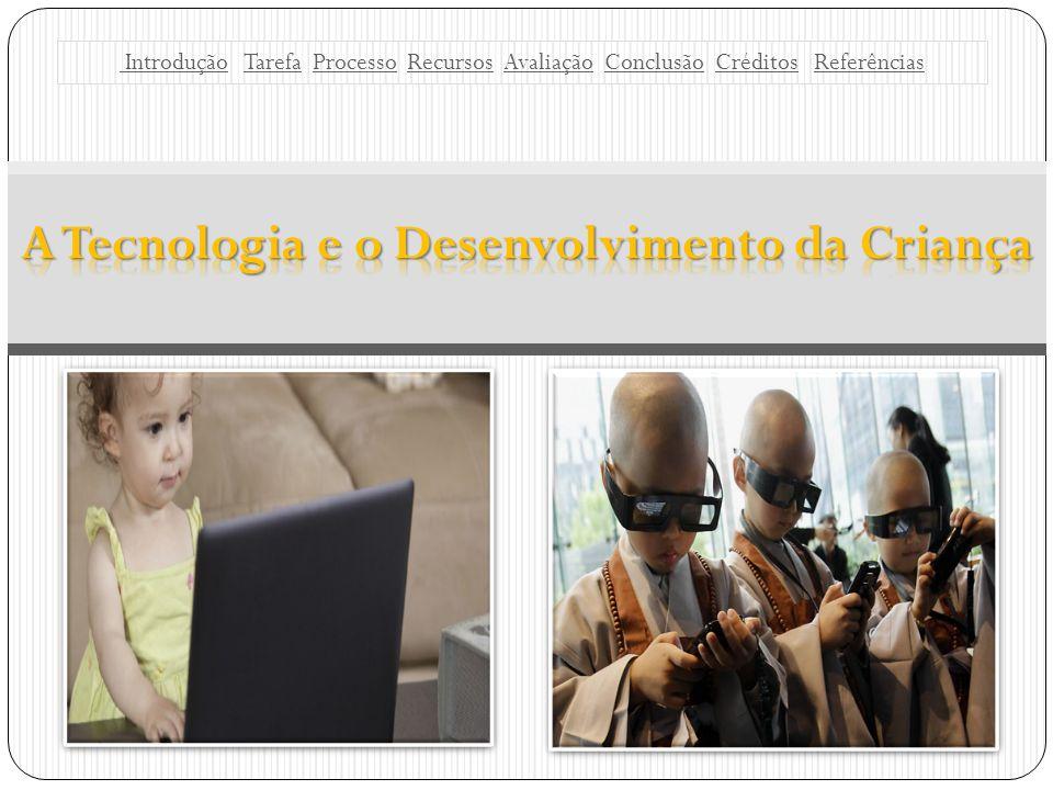 A Tecnologia e o Desenvolvimento da Criança