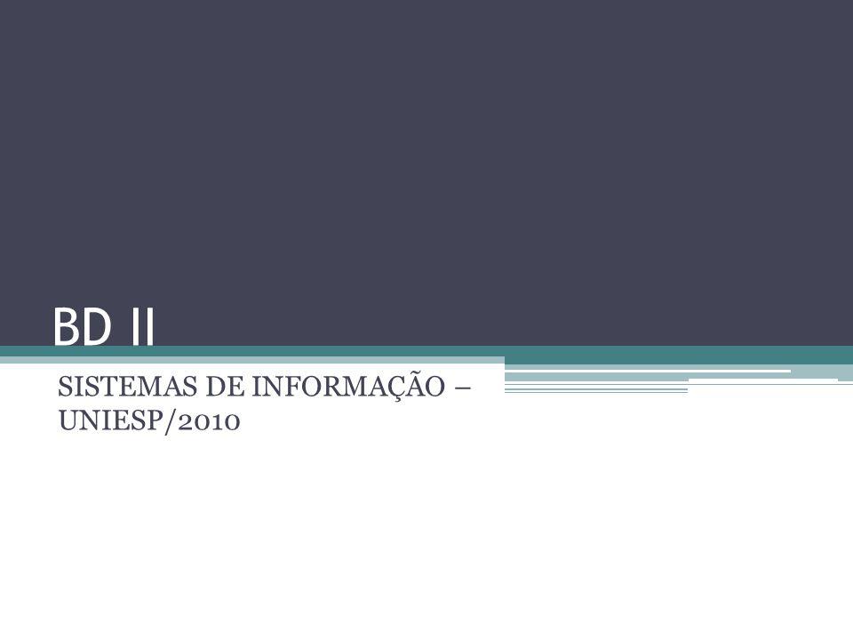 SISTEMAS DE INFORMAÇÃO – UNIESP/2010