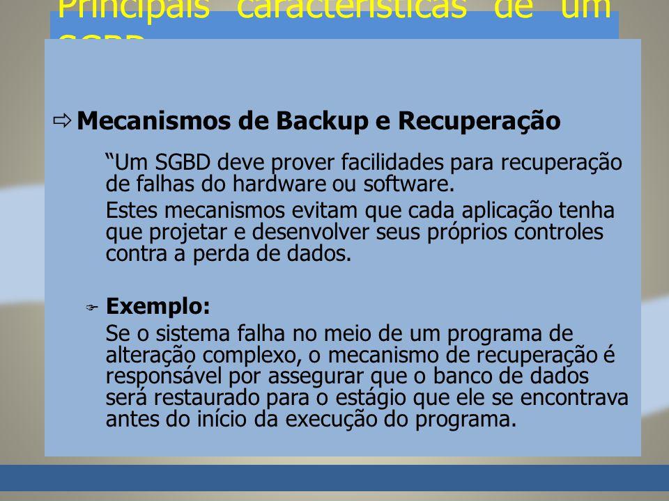 Principais características de um SGBD