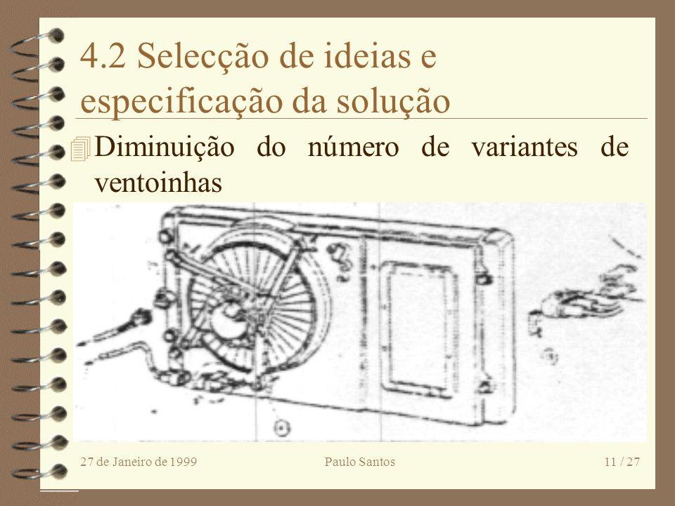 4.2 Selecção de ideias e especificação da solução