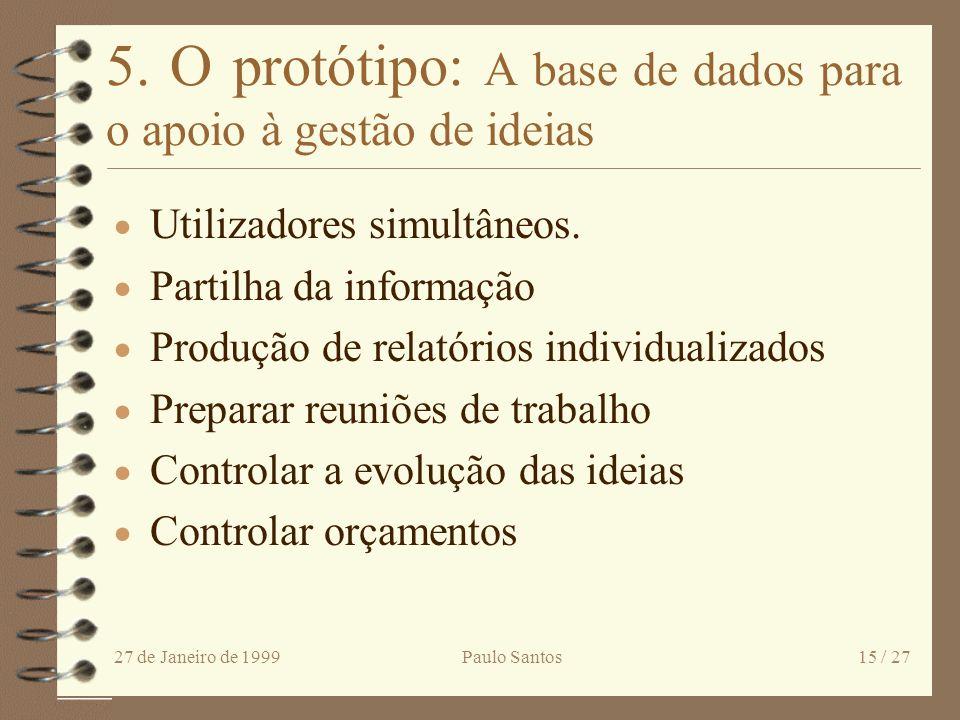 5. O protótipo: A base de dados para o apoio à gestão de ideias