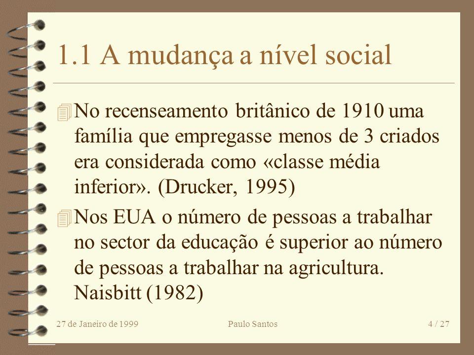 1.1 A mudança a nível social
