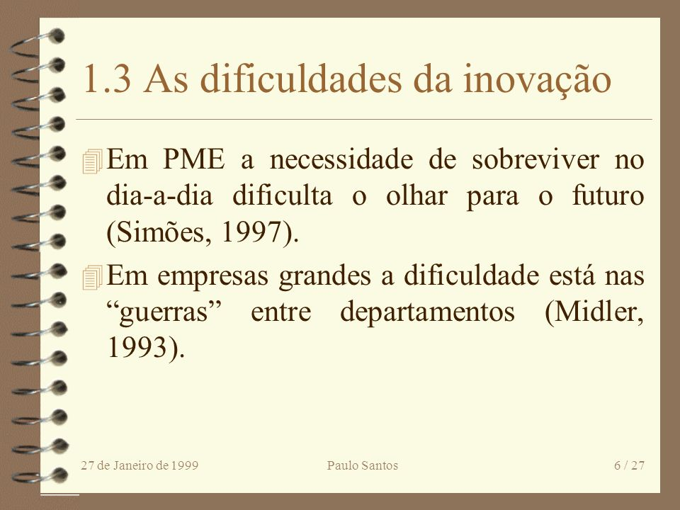 1.3 As dificuldades da inovação