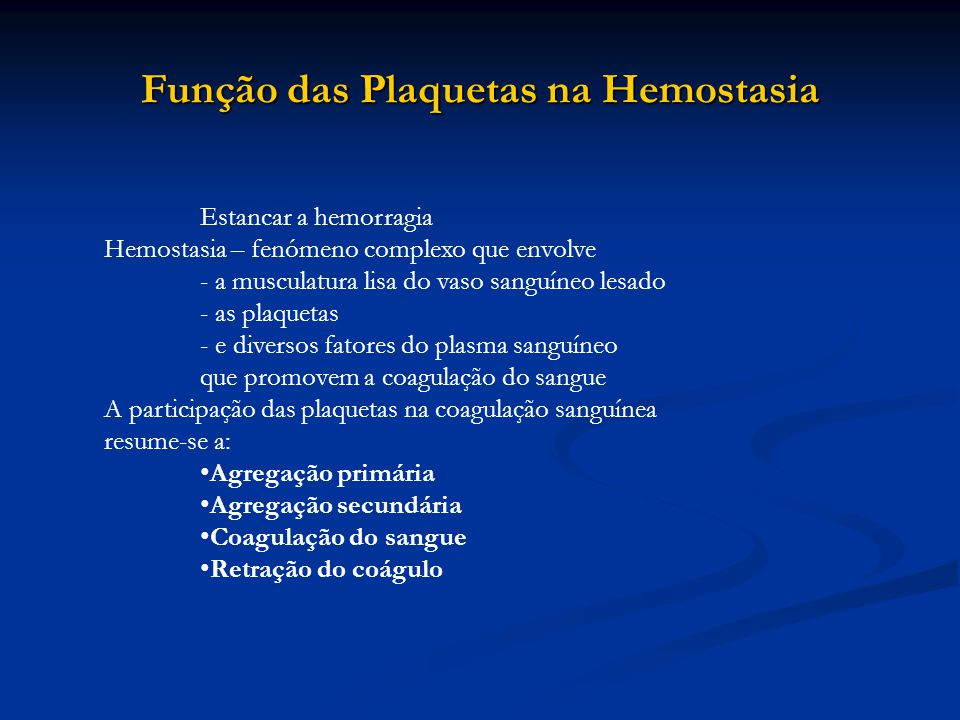 Função das Plaquetas na Hemostasia