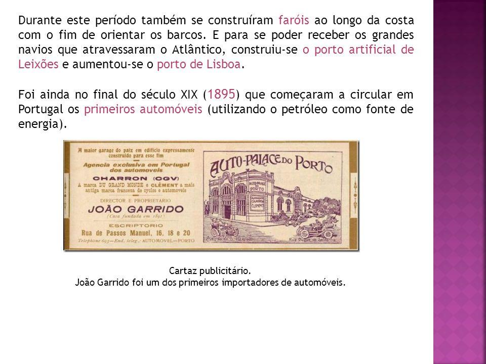 João Garrido foi um dos primeiros importadores de automóveis.