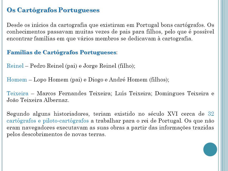 Os Cartógrafos Portugueses