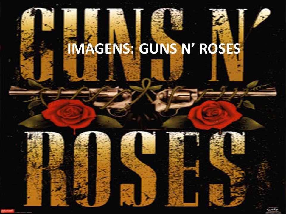IMAGENS: GUNS N' ROSES