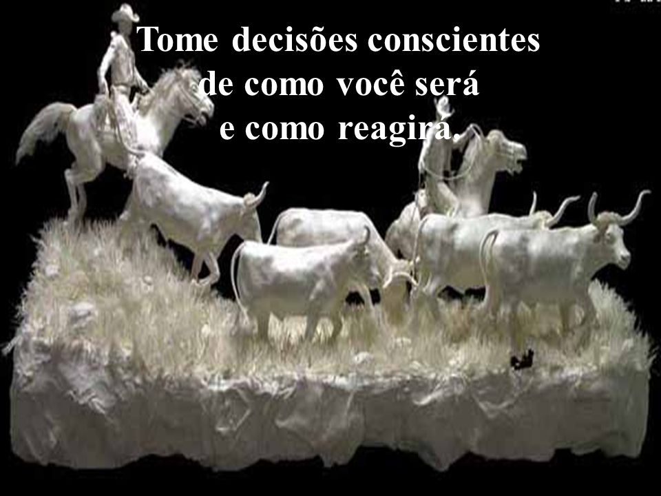 Tome decisões conscientes