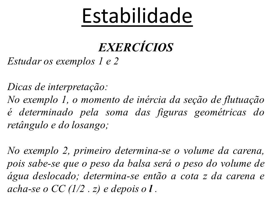 Estabilidade EXERCÍCIOS Estudar os exemplos 1 e 2