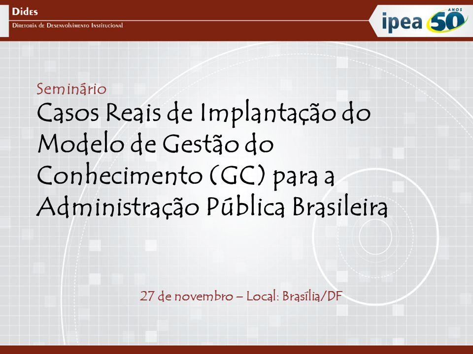27 de novembro – Local: Brasília/DF