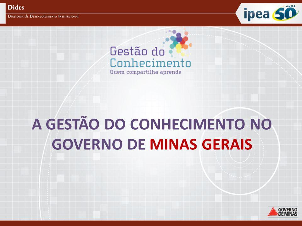 A GESTÃO DO CONHECIMENTO NO GOVERNO DE MINAS GERAIS