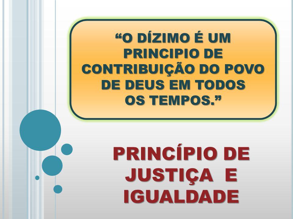 PRINCÍPIO DE JUSTIÇA E IGUALDADE