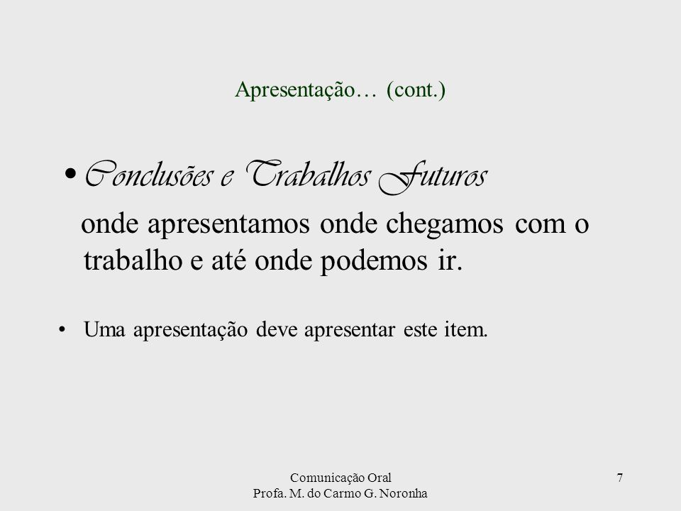 Comunicação Oral Profa. M. do Carmo G. Noronha