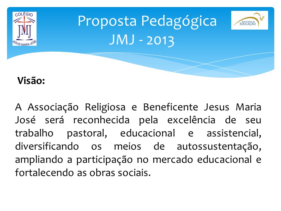 Proposta Pedagógica JMJ - 2013
