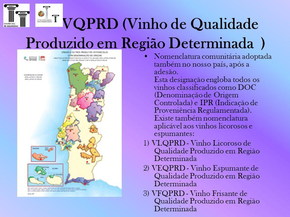 VQPRD (Vinho de Qualidade Produzido em Região Determinada )