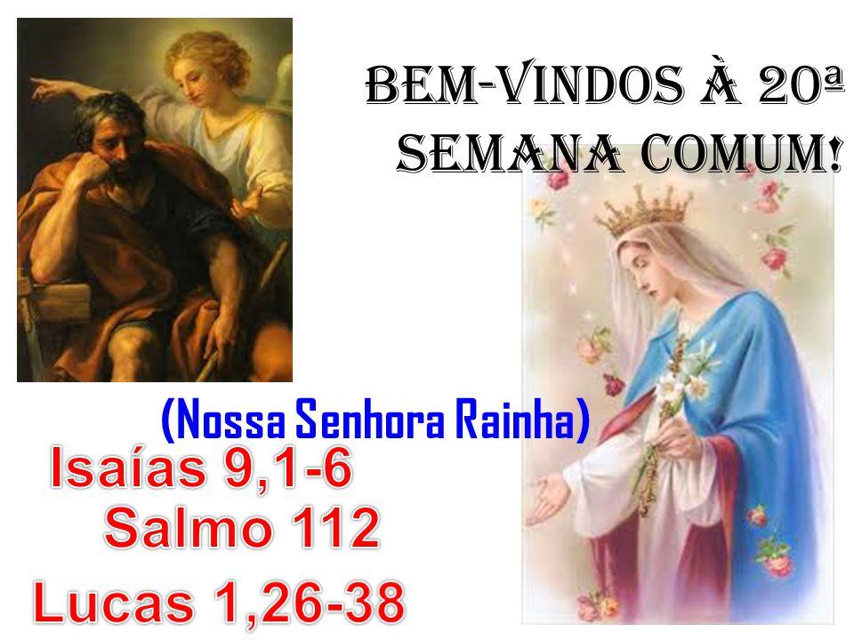 BEM-VINDOS À 20ª SEMANA COMUM!