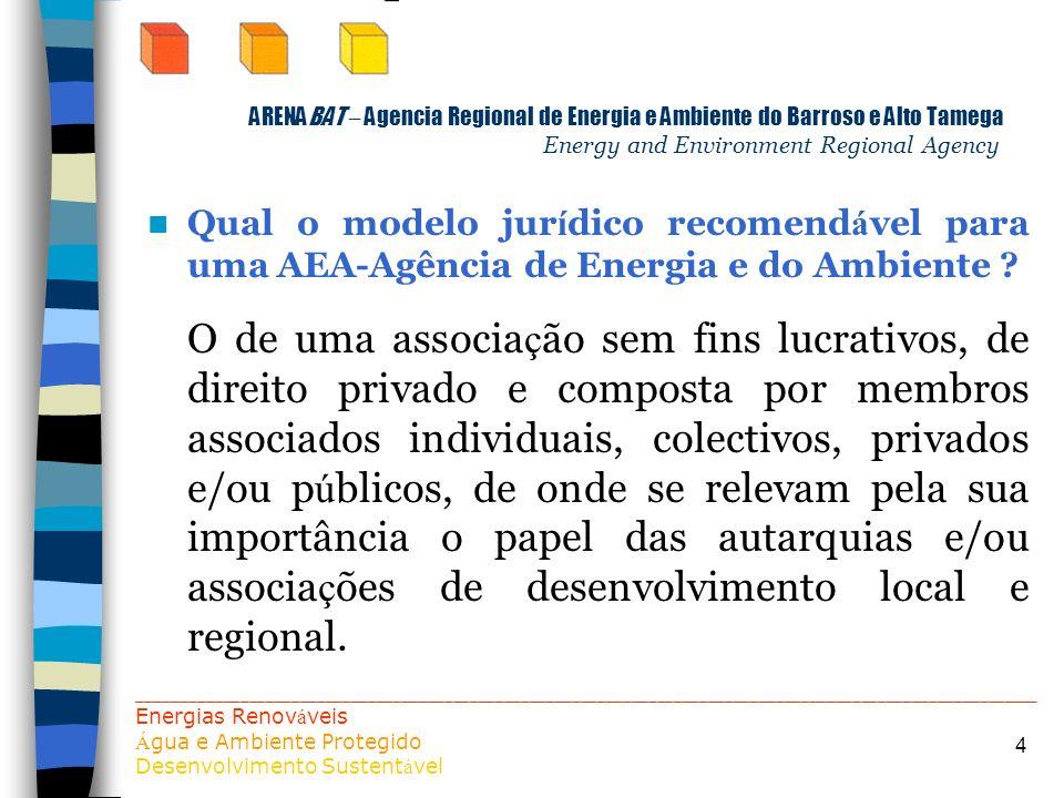 ARENABAT – Agencia Regional de Energia e Ambiente do Barroso e Alto Tamega Energy and Environment Regional Agency