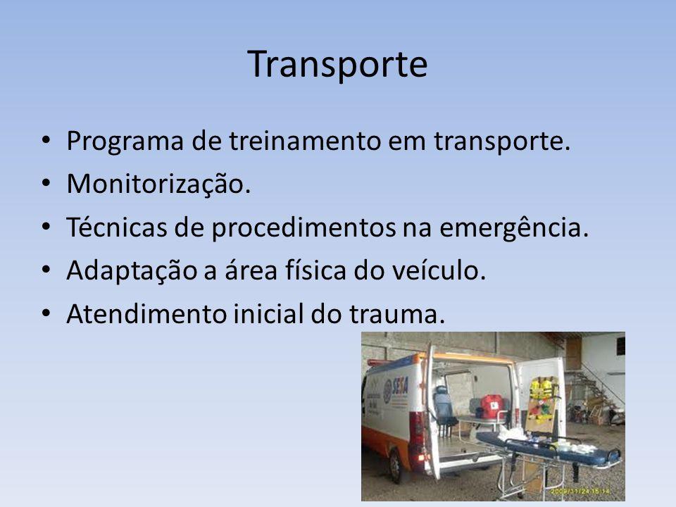 Transporte Programa de treinamento em transporte. Monitorização.