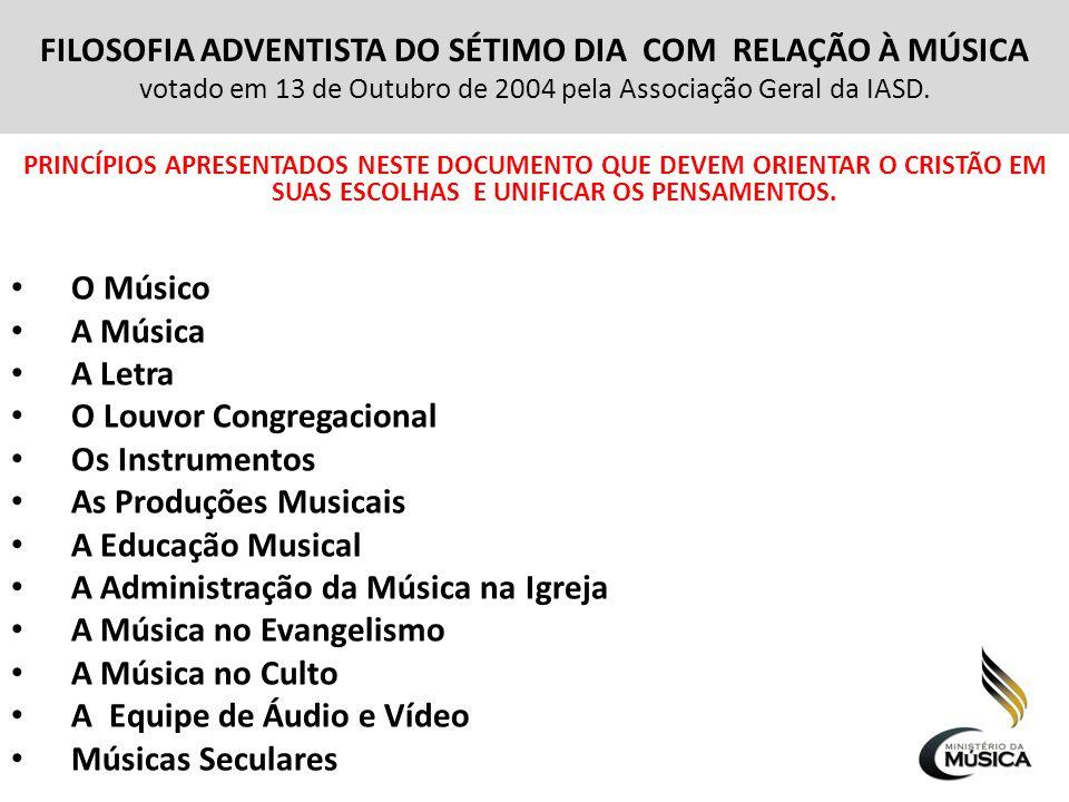 O Louvor Congregacional Os Instrumentos As Produções Musicais