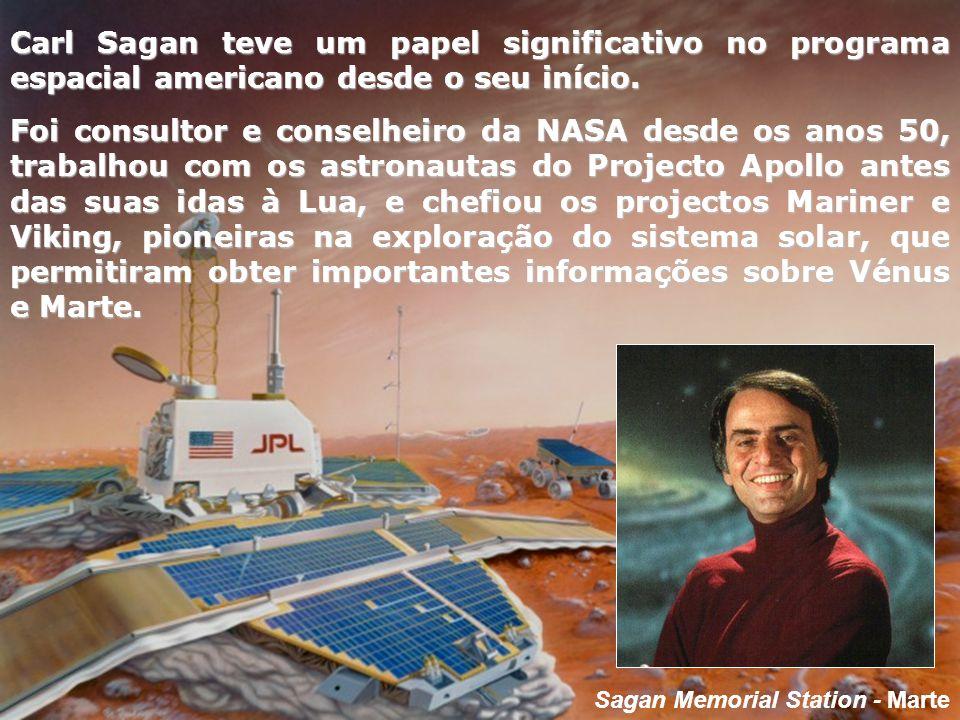 Carl Sagan teve um papel significativo no programa espacial americano desde o seu início.